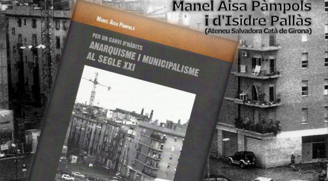 """Presentació """"Anarquisme i Municipalisme al segle XXI Per un canvi d'hàbits"""""""